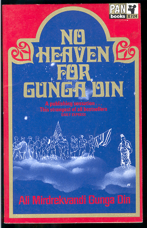 No Heaven for Gunga Din by Mirdrekvandi, Ali