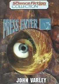 Press Enter [   ] by Varley, John